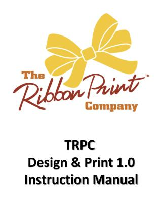 TRPC  Design & Print 1.0 Instruction Manual