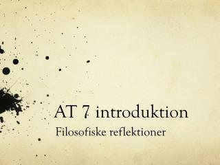 AT 7 introduktion