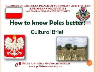 How to know Poles better!