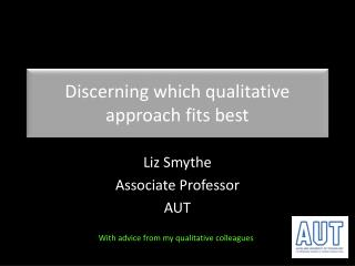 Discerning  which qualitative approach fits best