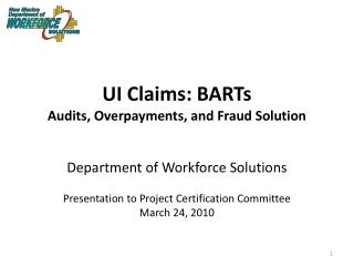 UI Claims: BARTs Audits, Overpayments, and Fraud Solution