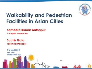 Walkability  and Pedestrian Facilities in  Asian Cities
