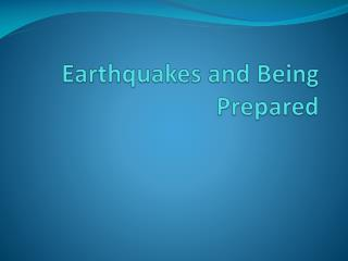 Earthquakes and Being Prepared