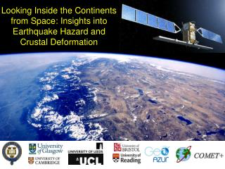 Looking Inside the Continents from Space: Insights into Earthquake Hazard and Crustal Deformation