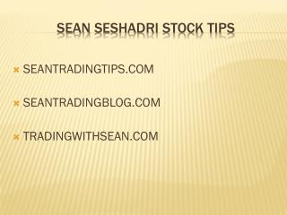 Sean seshadri stock tips