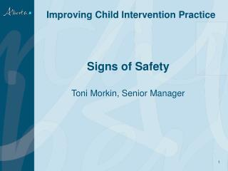 Signs of Safety Toni  Morkin , Senior Manager