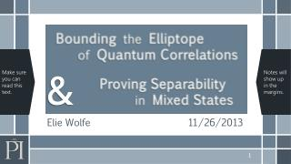 Bounding the Elliptope of Quantum Correlations  Proving Separability in Mixed States