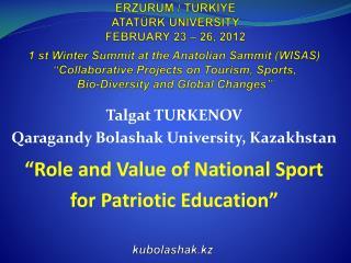 ERZURUM /  TÜRKIYE ATATÜRK UNIVERSITY FEBRUARY 23  – 26, 2012
