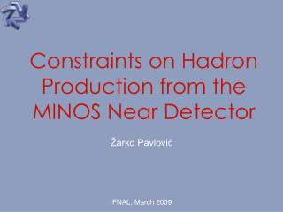 Constraints on Hadron Production from the MINOS Near Detector