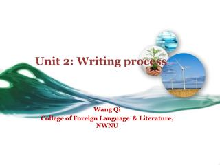 Unit 2: Writing process