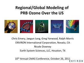 Regional/Global Modeling of PRB Ozone Over the US