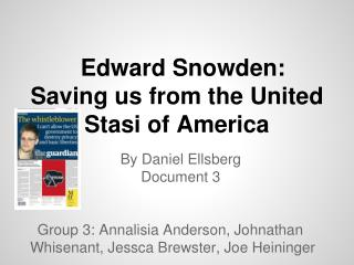 Edward Snowden: Saving us from the United Stasi of America