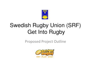 Swedish Rugby Union (SRF)  Get Into Rugby