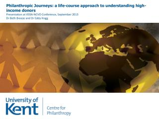 Philanthropic Journeys: a life-course approach to understanding high-income donors