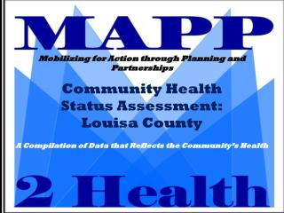 Community Health  Status Assessment: Louisa County
