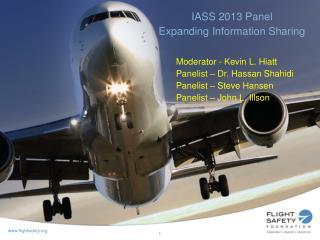 IASS 2013 Panel   Expanding Information Sharing