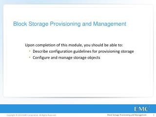 Block Storage Provisioning and Management