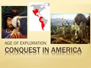 CONQUEST IN AMERICA