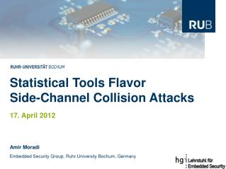 Statistical Tools Flavor Side-Channel Collision Attacks 17. April 2012
