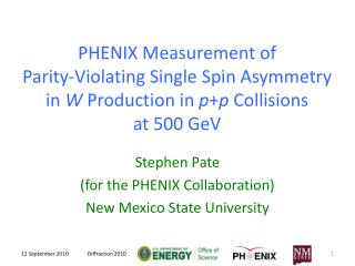 Stephen Pate (for the PHENIX Collaboration) New Mexico State University