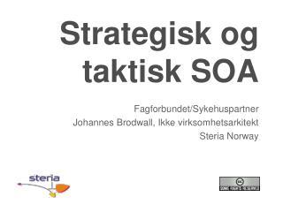 Strategisk og taktisk SOA
