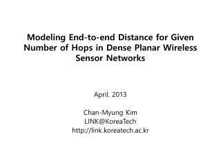 Modeling End-to-end  Distance  for Given Number of Hops in Dense Planar Wireless Sensor Networks