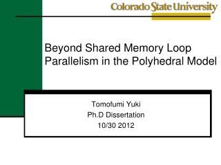 Beyond Shared Memory Loop Parallelism in the Polyhedral Model
