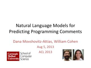 Natural Language Models for Predicting Programming Comments
