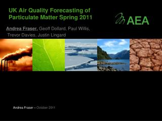 UK Air Quality Forecasting of Particulate Matter Spring 2011