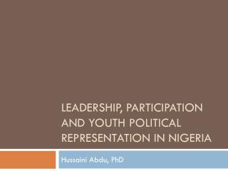 Leadership, Participation and youth political representation in Nigeria