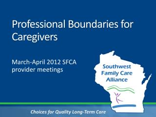 Professional Boundaries for Caregivers