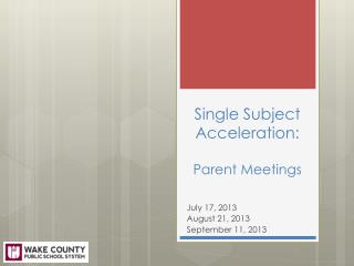 Single Subject Acceleration: Parent Meetings