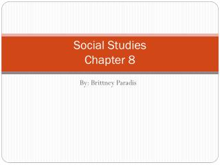Social Studies Chapter 8