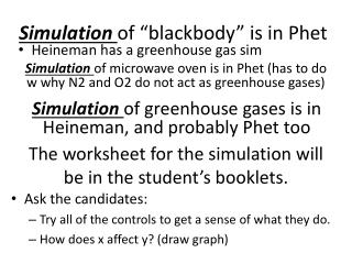The worksheet for the simulation will be in the student's booklets.