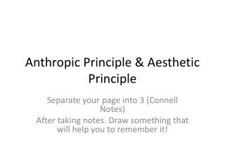 Anthropic Principle & Aesthetic Principle