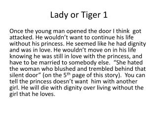 Lady or Tiger 1