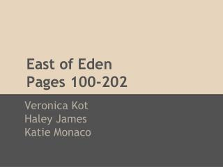 East of Eden  Pages 100-202