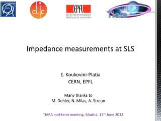 Impedance measurements at SLS