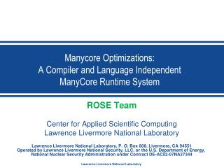 Manycore  Optimizations:  A Compiler and  L anguage Independent  ManyCore  Runtime  System