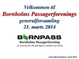 Generalforsamling 21. marts 2014