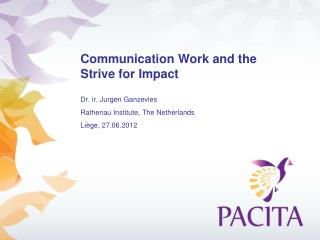 Communication Work and the Strive for Impact