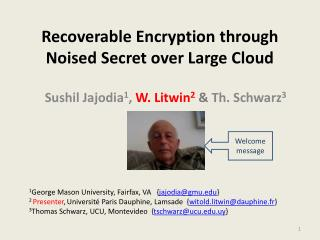 Recoverable Encryption through Noised Secret over Large Cloud