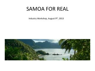 SAMOA FOR REAL