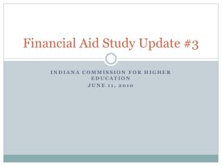 Financial Aid Study Update #3