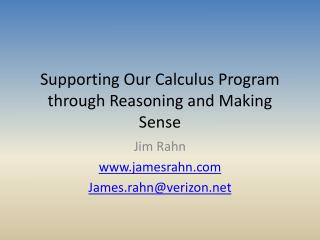 Supporting Our Calculus Program through Reasoning and Making Sense