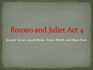 Romeo and Juliet Act 4