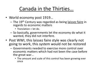 Canada in the Thirties…