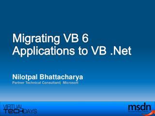 Migrating VB 6 Applications to VB .Net