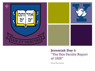 "Jeremiah Day  & ""The Yale Faculty Report of 1828"""