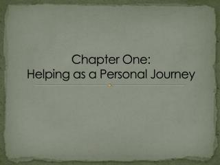 Chapter One: Helping as a Personal Journey